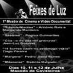 """1ª Mostra de Cinema e Vídeo Documental – """"Feixes de Luz"""" em Macedo de Cavaleiros"""