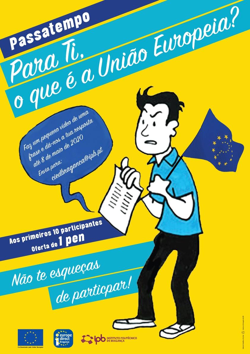 """PASSATEMPO """"PARA TI O QUE É A UNIÃO EUROPEIA?"""" – data limite – 8 de maio"""