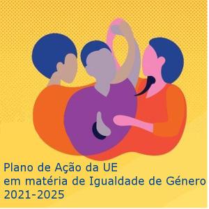 Novo Plano de Ação da UE em matéria de Igualdade de Género